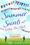 Summer Secrets at Willow Tree Hall: A perfect...