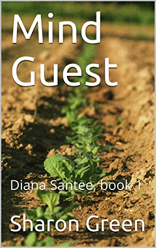 Mind Guest: Diana Santee, book 1