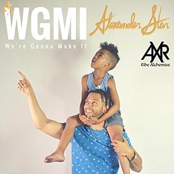 WGMI (We're Gonna Make It)
