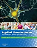 Applied Neuroscience for the Allied Health Professions E-Book (English Edition)