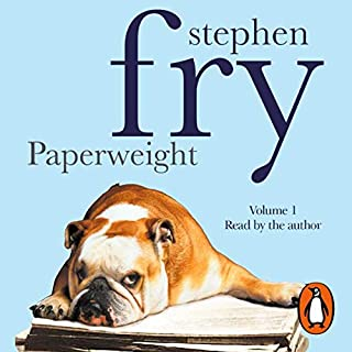 Paperweight, Volume 1                   By:                                                                                                                                 Stephen Fry                               Narrated by:                                                                                                                                 Stephen Fry                      Length: 2 hrs and 55 mins     47 ratings     Overall 4.6