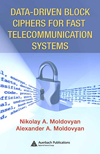 Data-driven Block Ciphers for Fast Telecommunication Systems (English Edition)