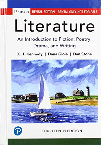 Literature: An Introduction to Fiction, Poetry, Drama, and Writing, Regular Edition (14th Edition)