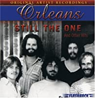 Still the One & Other Hits by ORLEANS (2007-01-30)