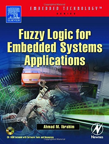 Fuzzy Logic for Embedded Systems Applications (Embedded Technology) (English Edition) eBook: Ibrahim, Ahmad: Amazon.es: Tienda Kindle