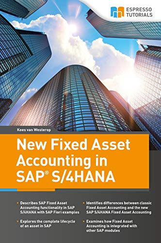 New Fixed Asset Accounting in SAP S/4HANA (English Edition)