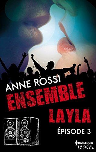 Ensemble - Layla : épisode 3 (French Edition)