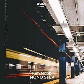 Mono Step