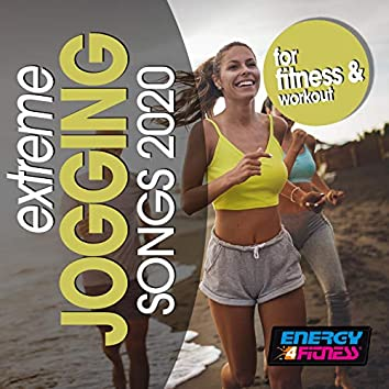 Extreme Jogging Songs For Fitness & Workout 2020