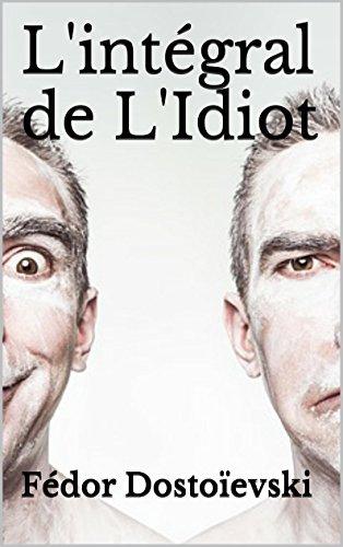 L'intégral de L'Idiot