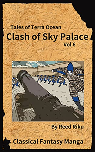 Castle in the Sky - Clash of Sky Palace Vol 6: International English Edition (Tales of Terra Ocean Animation Series Book 7)