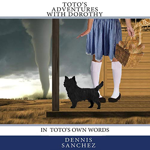 Toto's Adventures with Dorothy audiobook cover art