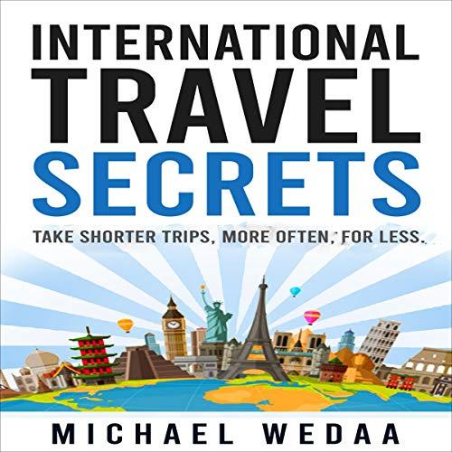 International Travel Secrets cover art