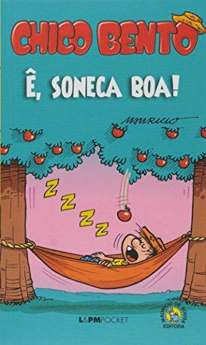 Chico Bento - Ê, Soneca Boa! - Coleção L&PM Pocket: 1179