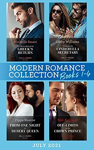 Modern Romance July 2021 Books 1-4: The Secret Behind the Greek's Return...