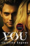 You: Now a Major Netflix series (YOU series Book 1) (English Edition)