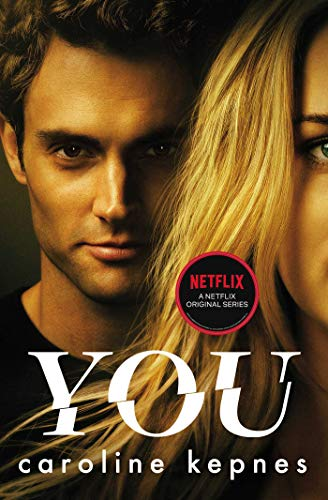 You: Obsessive and Chilling eBook: Kepnes, Caroline: Amazon.in ...