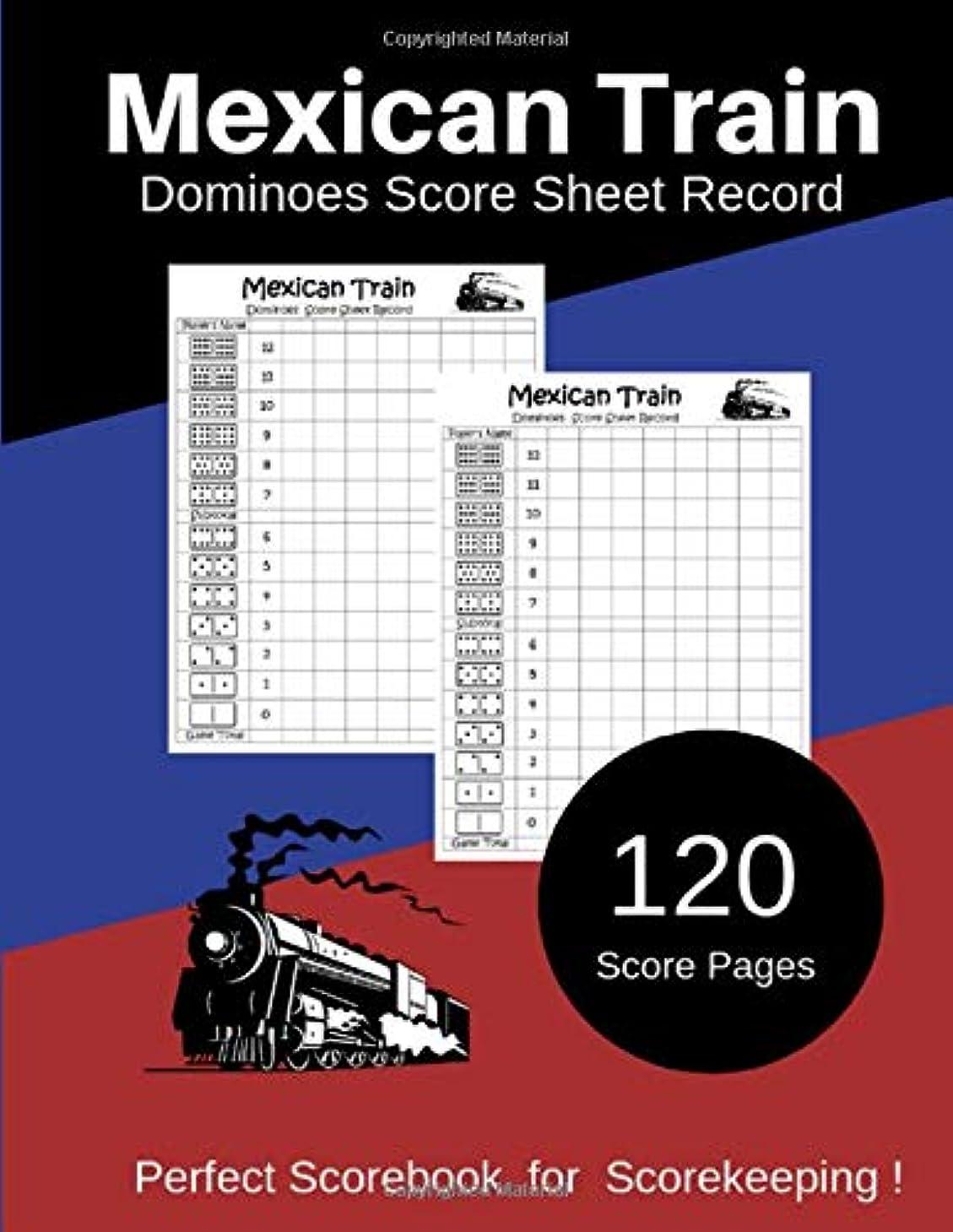 コレクション結核色合いMexican Train Dominoes Score Sheet Record: Perfect Scorebook for Scorekeeping / Games Record / 120 Score Sheets for ScoreKeeping / Mexican Train Dominoes Scoring Game Record Level Keeper Book (Gift)