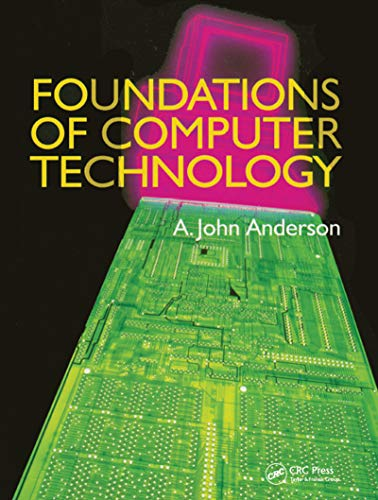 Foundations of Computer Technology (English Edition)