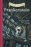 Classic Starts®: Frankenstein (Classic Starts® Series) (English Edition)