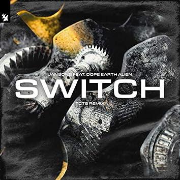 Switch (TCTS Remix)