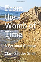 From the Womb of Time: A personal Glimpse