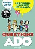Questions ado filles-garçons en 100 questions