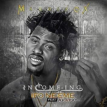 Ifo Ne-Eme (feat. Akapay)