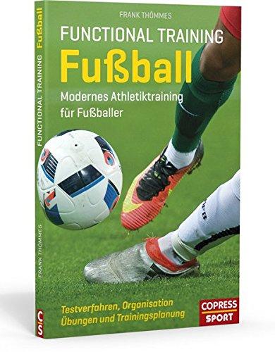 Functional Training Fußball: Modernes Athletiktraining für Fußballer