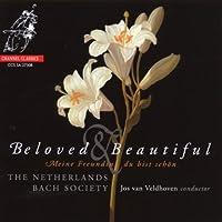 Beloved & Beautiful by Netherlands Bach Society (2008-12-09)