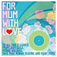 For Mum With Love