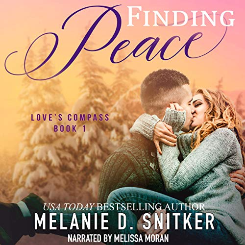 Finding Peace: Love's Compass, Book 1