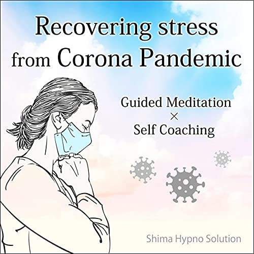 『Recovering stress from Corona Pandemic』のカバーアート