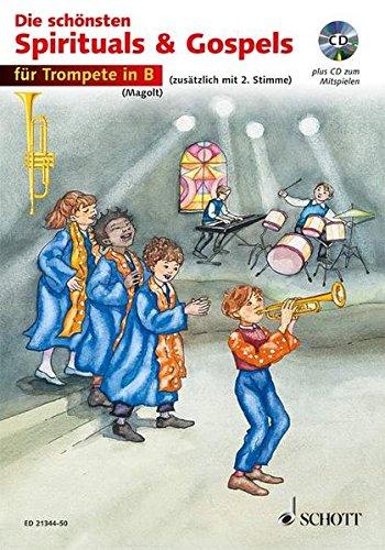 Die schönsten Spirituals & Gospels: sehr leicht bearbeitet. 1-2 Trompeten in B. Spielpartitur.