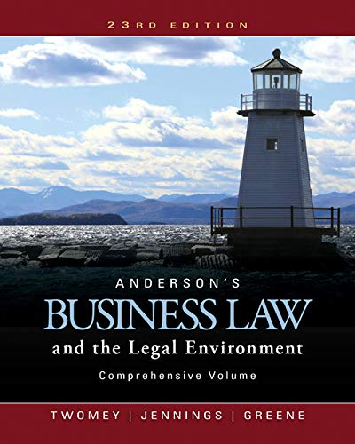 Compare Textbook Prices for Anderson's Business Law and the Legal Environment, Comprehensive Volume 23 Edition ISBN 9781305575080 by Twomey, David P.,Jennings, Marianne M.,Greene, Stephanie M