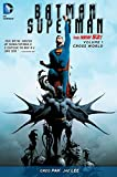 Batman/Superman Volume 1: Cross World HC (The New 52) (Batman/Superman: The New 52) [Idioma Inglés]