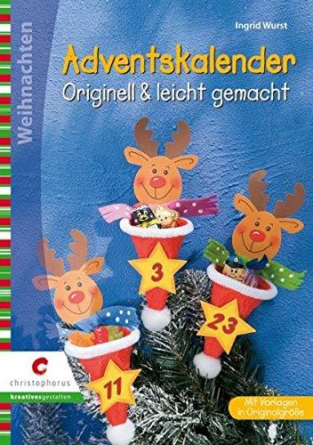 Adventskalender: Originell & leicht gemacht (Creativ Compact)