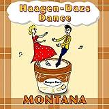 Haagen-Dazs Dance