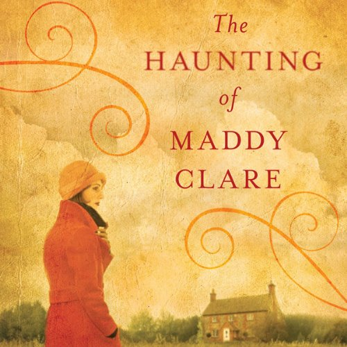 The Haunting of Maddy Clare audiobook cover art