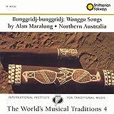 The World's Musical Traditions, Vol. 4: Bunggridj-Bunggridj: Wangga Songs: Northern Australia