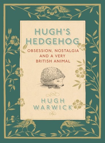 A Prickly Affair: My Life with Hedgehogs (English Edition)