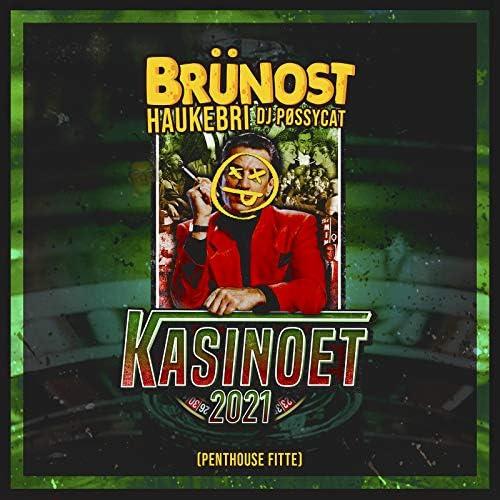 Brünost, Haukebri & DJ Pøssycat feat. Truse Tarzan