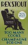 Too Many Cooks/Champagne for One (Nero Wolfe)