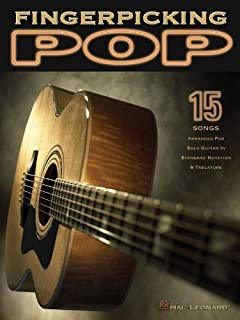 Fingerpicking Pop: 15 Songs Arranged for Solo Guitar in Standard Notation & Tab