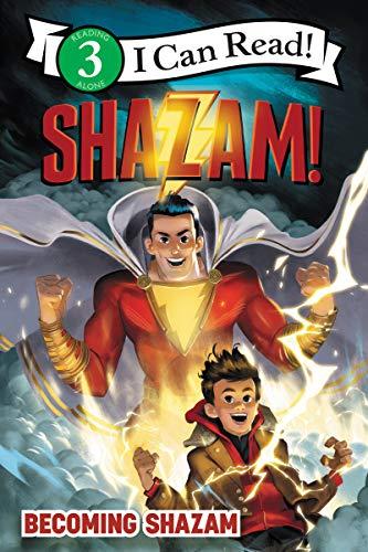 Shazam!: Becoming Shazam (I Can Read Level 3)
