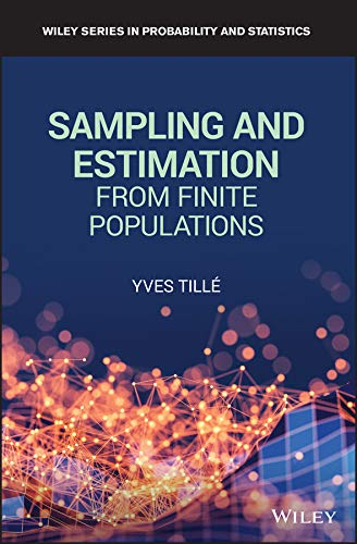 Sampling and Estimation from Finite Populations (Wiley Series in Survey Methodology) (English Edition)