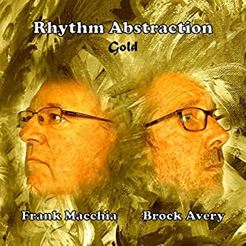 Rhythm Abstraction: Gold