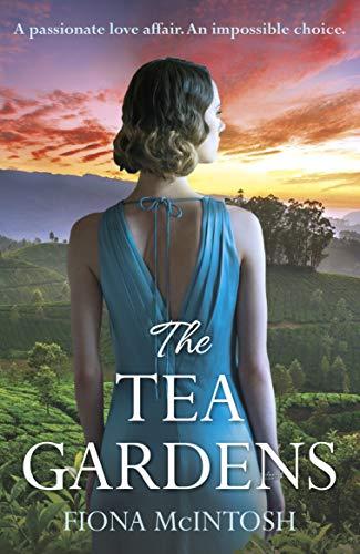 The Tea Gardens by [Fiona McIntosh]