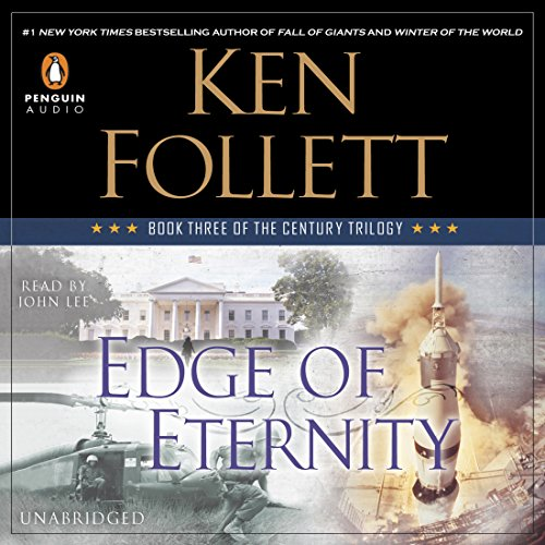Edge of Eternity: The Century Trilogy, Book 3