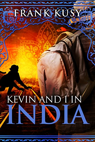 Book: Kevin and I in India by Frank Kusy